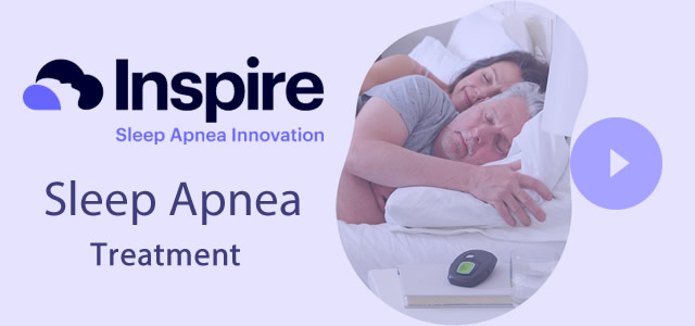 Sleep Apnea Treatment Inspire